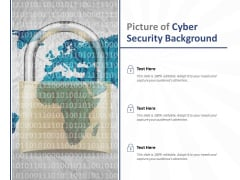 Picture Of Cyber Security Background Ppt PowerPoint Presentation Layouts Layout