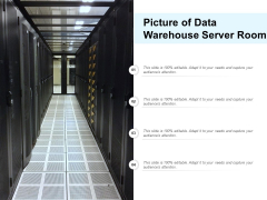 Picture Of Data Warehouse Server Room Ppt Powerpoint Presentation Summary Layout