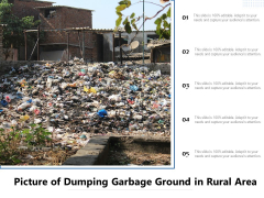 Picture Of Dumping Garbage Ground In Rural Area Ppt PowerPoint Presentation Outline Background Image PDF