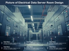 Picture Of Electrical Data Server Room Design Ppt PowerPoint Presentation File Background Image PDF