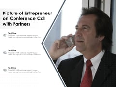 Picture Of Entrepreneur On Conference Call With Partners Ppt PowerPoint Presentation File Files PDF
