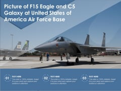 Picture Of F15 Eagle And C5 Galaxy At United States Of America Air Force Base Ppt PowerPoint Presentation File Portfolio PDF