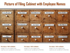 Picture Of Filing Cabinet With Employee Names Ppt PowerPoint Presentation Introduction