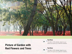 Picture Of Garden With Red Flowers And Trees Ppt PowerPoint Presentation File Example PDF