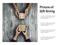 Picture Of Gift Giving Ppt PowerPoint Presentation Visual Aids