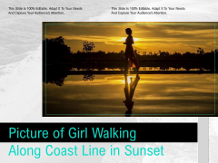Picture Of Girl Walking Along Coast Line In Sunset Ppt PowerPoint Presentation Icon Professional PDF