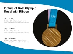 Picture Of Gold Olympic Medal With Ribbon Ppt Powerpoint Presentation Inspiration Gallery Pdf