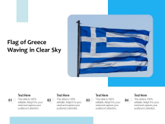 Picture Of Greece Flag Waving In Clear Sky Ppt PowerPoint Presentation Infographics Professional PDF