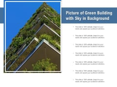 Picture Of Green Building With Sky In Background Ppt PowerPoint Presentation Layouts Grid PDF
