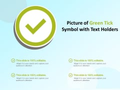 Picture Of Green Tick Symbol With Text Holders Ppt PowerPoint Presentation Infographic Template Background
