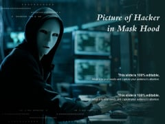 Picture Of Hacker In Mask Hood Ppt PowerPoint Presentation Layouts Inspiration