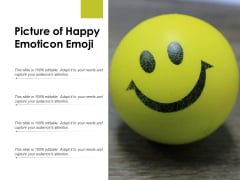 Picture Of Happy Emoticon Emoji Ppt PowerPoint Presentation Styles Themes