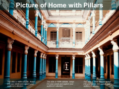 Picture Of Home With Pillars Ppt PowerPoint Presentation Outline Design Templates