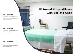 Picture Of Hospital Room With Bed And Chair Ppt PowerPoint Presentation Inspiration Guide PDF