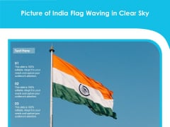 Picture Of India Flag Waving In Clear Sky Ppt PowerPoint Presentation Layouts Example Topics PDF