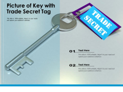 Picture Of Key With Trade Secret Tag Ppt PowerPoint Presentation Model Design Inspiration PDF