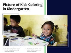 Picture Of Kids Coloring In Kindergarten Ppt PowerPoint Presentation Layouts Graphics Tutorials PDF