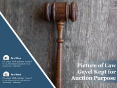 Picture Of Law Gavel Kept For Auction Purpose Ppt PowerPoint Presentation Gallery Templates PDF