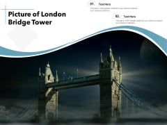 Picture Of London Bridge Tower Ppt PowerPoint Presentation File Rules PDF