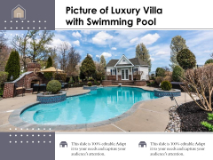 Picture Of Luxury Villa With Swimming Pool Ppt PowerPoint Presentation Summary Styles PDF