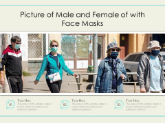 Picture Of Male And Female Of With Face Masks Ppt PowerPoint Presentation Icon Graphic Images PDF