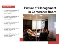 Picture Of Management In Conference Room Ppt PowerPoint Presentation Icon Example Introduction PDF