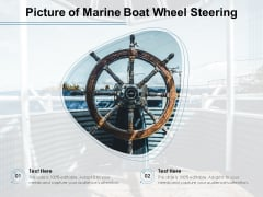 Picture Of Marine Boat Wheel Steering Ppt PowerPoint Presentation Professional Picture PDF