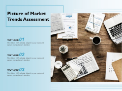 Picture Of Market Trends Assessment Ppt PowerPoint Presentation Professional Topics