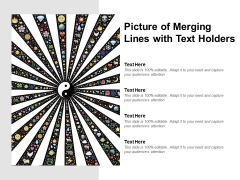 Picture Of Merging Lines With Text Holders Ppt PowerPoint Presentation Portfolio Files