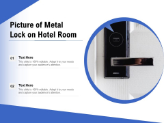 Picture Of Metal Lock On Hotel Room Ppt PowerPoint Presentation Gallery Show PDF