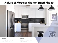Picture Of Modular Kitchen Smart Phone Ppt PowerPoint Presentation Layouts Model PDF