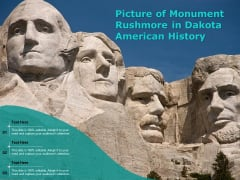 Picture Of Monument Rushmore In Dakota American History Ppt PowerPoint Presentation Gallery Inspiration PDF