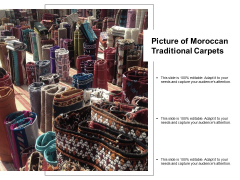 Picture Of Moroccan Traditional Carpets Ppt PowerPoint Presentation Infographics Deck