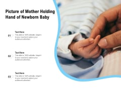 Picture Of Mother Holding Hand Of Newborn Baby Ppt PowerPoint Presentation File Slide PDF