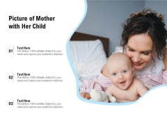 Picture Of Mother With Her Child Ppt PowerPoint Presentation Gallery Information PDF