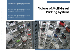 Picture Of Multi Level Parking System Ppt PowerPoint Presentation File Clipart PDF