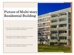 Picture Of Multi Story Residential Building Ppt PowerPoint Presentation File Templates PDF