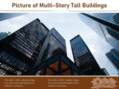 Picture Of Multi Story Tall Buildings Ppt PowerPoint Presentation Summary Ideas PDF