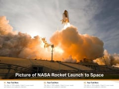 Picture Of NASA Rocket Launch To Space Ppt PowerPoint Presentation File Infographics PDF