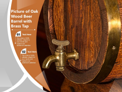 Picture Of Oak Wood Beer Barrel With Brass Tap Ppt PowerPoint Presentation Styles Template PDF