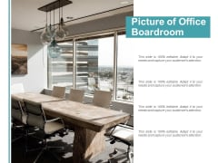 Picture Of Office Boardroom Ppt PowerPoint Presentation Slides Layouts