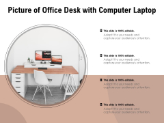 Picture Of Office Desk With Computer Laptop Ppt PowerPoint Presentation Model Demonstration