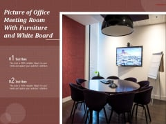 Picture Of Office Meeting Room With Furniture And White Board Ppt PowerPoint Presentation Outline Guide PDF