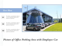 Picture Of Office Parking Area With Employee Car Ppt PowerPoint Presentation File Visuals PDF
