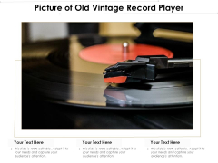 Picture Of Old Vintage Record Player Ppt PowerPoint Presentation File Slide Download PDF