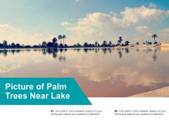 Picture Of Palm Trees Near Lake Ppt PowerPoint Presentation Inspiration Deck