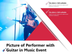 Picture Of Performer With Guitar In Music Event Ppt PowerPoint Presentation Gallery Demonstration PDF