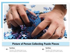 Picture Of Person Collecting Puzzle Pieces Ppt PowerPoint Presentation Styles Slides PDF