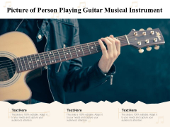 Picture Of Person Playing Guitar Musical Instrument Ppt PowerPoint Presentation File Elements PDF