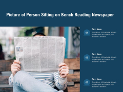 Picture Of Person Sitting On Bench Reading Newspaper Ppt PowerPoint Presentation Icon Inspiration PDF